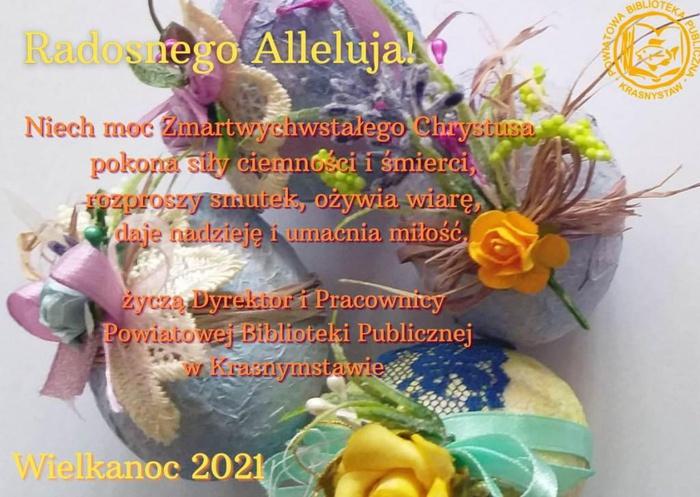 2021 Radosnych Świąt Wielkanocnych!.jpg